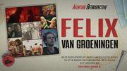 Une rétrospective spéciale Felix Van Groeningen à l'Aventure