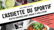"Livre ""L'assiette du sportif"" de Coralie Ferreira & Axel Heulin"