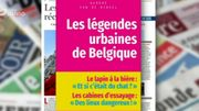 Connaissez-vous les légendes urbaines de Belgique ? Réponse dans la revue de presse.