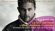 """Partez à Londres pour l'avant-première du film """"Le Roi Arthur: La légende d'Excalibur"""""""