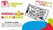 """Grand concours """"SelfieOmusée"""" organisé par Marmaille&Co !"""