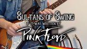 """Une reprise surprenante de """"Sultans of swing"""" de Dire Straits façon Pink Floyd!"""