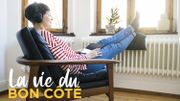 Abonnez-vous au podcast La Vie du Bon Côté