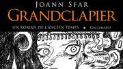 """Joann Sfar explore l'heroic fantasy avec son roman """"Grandclapier"""" à paraître le 27 février"""