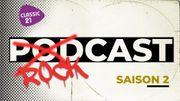 """""""Rockcast, saison 2"""": le nouvel appel à projet de podcasts de Classic 21"""