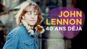 John Lennon : 40 ans déjà