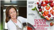Martine Fallon sort un livre de recettes de desserts détox qui ne vous feront pas grossir