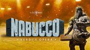 Vos places pour Nabucco de Verdi dans une mise en scène inédite