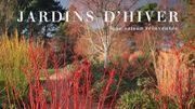 """le dernier livre de Cédric Pollet : """"Jardins d'hiver, une saison réinventée"""""""