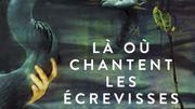 Le chant des écrevisses prêt à séduire les lecteurs francophones