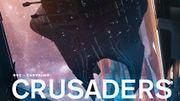 Crusaders ou «La tête dans les étoiles»