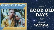 """Macklemore et Kesha chantent ensemble sur """"Good Old Days"""""""