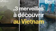 """Les """"mains de Dieu"""", la plus grande grotte du monde... Voici 3 merveilles à découvrir au Vietnam"""