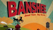 """Série d'Alan Ball, """"Banshee"""" reviendra en janvier aux Etats-Unis"""