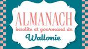 Un concentré de Wallonie dans l'Almanach insolite et gourmand d'Eric Boschman