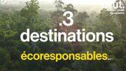 Pour respecter l'environnement en vacances, 3 destinations éco-responsables