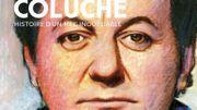 [A REECOUTER] Coluche, un parcours fulgurant
