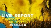 On y était: l'énorme show de Twenty One Pilots au Palais 12