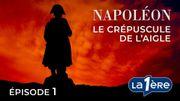 Napoléon: 1815 - L'invasion d'un seul homme (Episode 1)