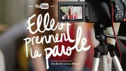"""YouTube : Elles prennent la parole"" : une question de légitimité"