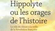 """""""Les orages de l'histoire"""", un livre sur la météo et la Révolution française"""