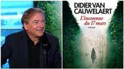 """Didier van Cauwelaert signe """"L'inconnue du 17 mars"""", un nouveau roman sur le confinement"""