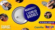 Défi collectif: envoyez votre selfie pour l'usine à badges du défi Camille