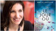 """Amélie Antoine signe """"Le jour où"""", récit d'une histoire d'amour sur fond de résilience"""