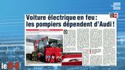 Dans La Dernière Heure: Voiture électrique en feu : les pompiers dépendent d'Audi