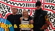 Pop & Snob à l'expo Keith Haring