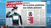 De la police prédictive aux robots policiers !