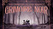 """Sortie BD : """"Grimoire noir"""", Gothique, Magique et Magnifique"""