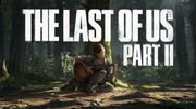 Le meilleur jeu en PS4 est de retour: The Last of Us Part II