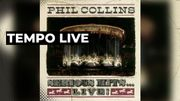 Phil Collins : Serious Hits live