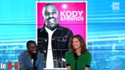 L'humoriste belge Kody fait son show dans Kody and friends!