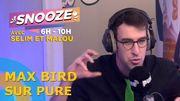 Bonus vidéo: Max Bird, le Youtubeur qui combat les idées reçues, invité de Snooze