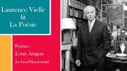 """Laurence Vielle lit un extrait de """"Le Fou d'Elsa"""" de Louis Aragon"""