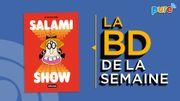 La BD de la semaine de Guillaume Drigeard: Salami Show d'El Don Guillermo