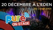 Pure On Stage 2018: réservez déjà vos places