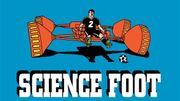 """Pierre La Police tire droit au but dans l'absurde avec """"Science Foot 2"""""""