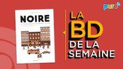 La BD de la semaine de Guillaume Drigeard: Noire, la vie méconnue de Claudette Colvin