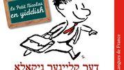"""France : """"Le petit Nicolas"""" en yiddish et bientôt en arabe"""