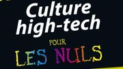 L'histoire et la culture high-tech pour les Nuls