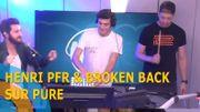 Bonus vidéo: Broken Back et Henri PFR ont joué leur single