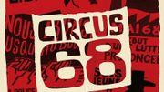 """""""Circus 68"""" au Théâtre de Poche : revisiter le joli mois de mai"""