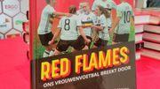 Red Flames : la success story de nos footballeuses belges racontée par Willem De Bock