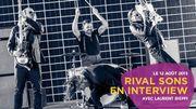 Rival Sons en interview dans We Will Rock You