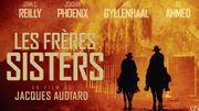 """Concours cinéma: vos tickets pour """"Les frères Sisters"""""""