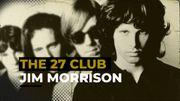 THE 27 CLUB: Il y a 50 ans, Jim Morrison, le roi Lézard, rendait son dernier soupir