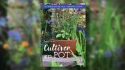 "Livre : ""Cultiver en pot"" de Pascal Garbe"